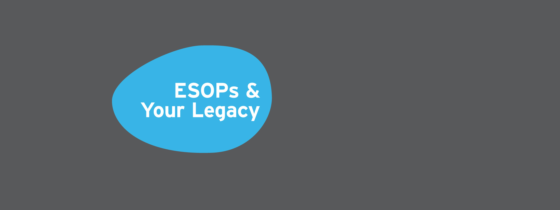 ESOPs and your legacy